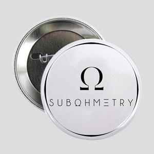 """Subohmetry Watermark 2.25"""" Button"""