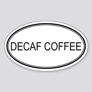 DECAF COFFEE (oval) Oval Sticker