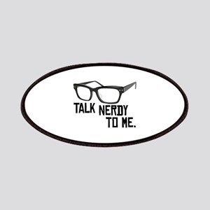 Talk Nerdy To Me. Patches