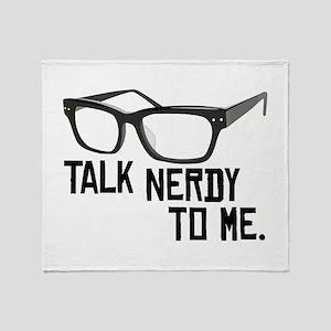Talk Nerdy To Me. Throw Blanket