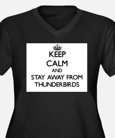 Keep calm and stay away from Thunderbirds Plus Siz