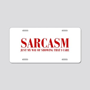 SARCASM-JUST-MY-WAY-BOD-RED Aluminum License Plate