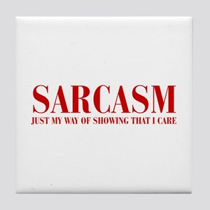 SARCASM-JUST-MY-WAY-BOD-RED Tile Coaster