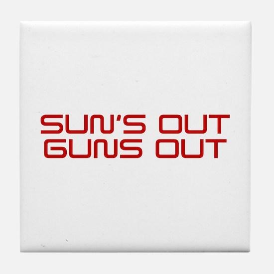 SUNS-OUT-GUNS-OUT-SAV-RED Tile Coaster