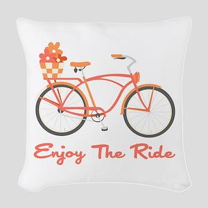 Enjoy The Ride Woven Throw Pillow