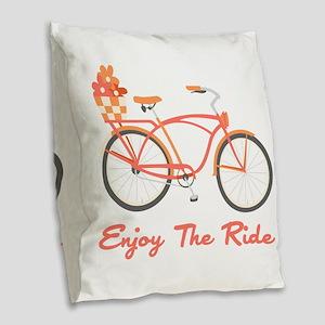 Enjoy The Ride Burlap Throw Pillow