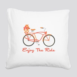 Enjoy The Ride Square Canvas Pillow