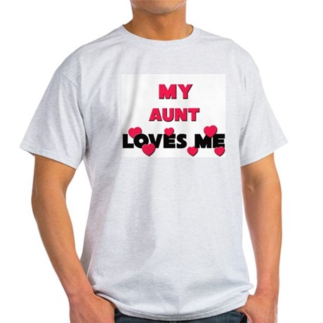 My AUNT Loves Me Light T-Shirt