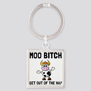 Moo Bitch Keychains