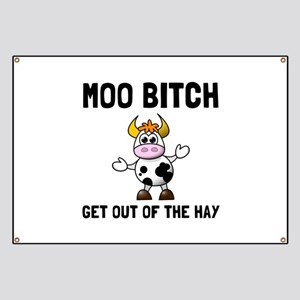 Moo Bitch Banner