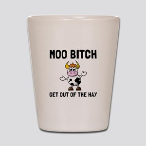 Moo Bitch Shot Glass