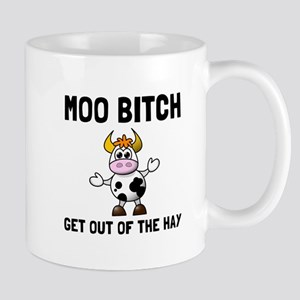 Moo Bitch Mugs