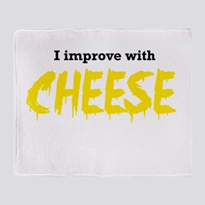 I improve with cheese Throw Blanket