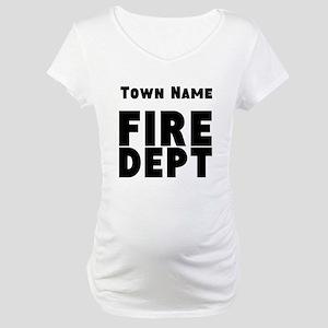 Fire Department Maternity T-Shirt
