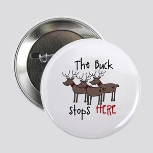 "The Buck Stops Here 2.25"" Button"
