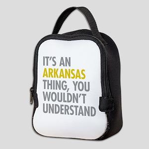 Its An Arkansas Thing Neoprene Lunch Bag