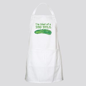 I'm kind of a big dill Apron