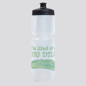 I'm kind of a big dill Sports Bottle