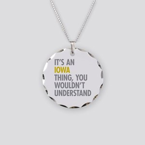 Its An Iowa Thing Necklace Circle Charm
