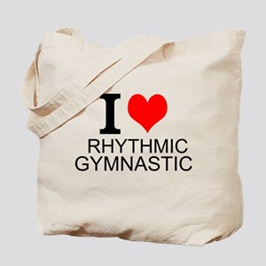 I Love Rhythmic Gymnastics Tote Bag