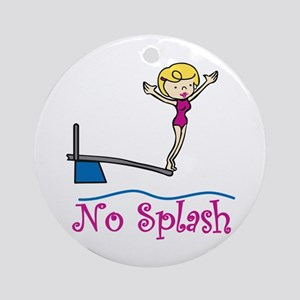 No Splash Ornament (Round)