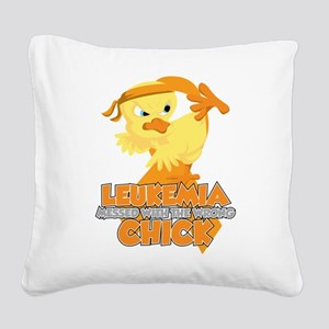 Leukemia Messed With The Wron Square Canvas Pillow
