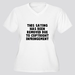 Saying Copyright Women's Plus Size V-Neck T-Shirt