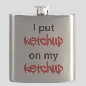 I put ketchup on my ketchup Flask