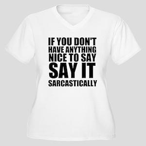 Say It Sarcastically Plus Size T-Shirt