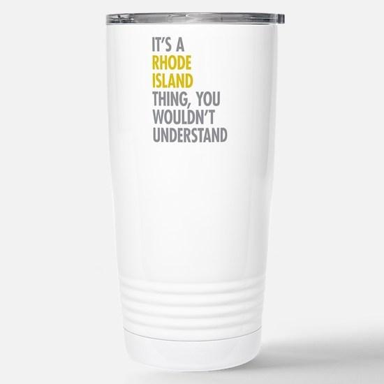 Its A Rhode Island Thin Stainless Steel Travel Mug