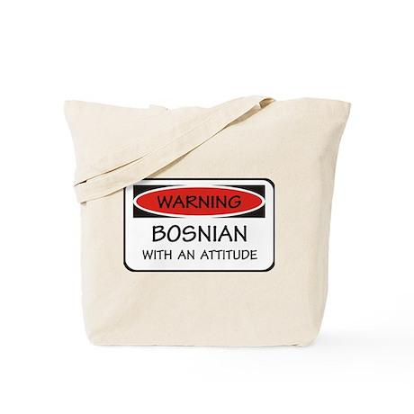 Attitude Bosnian Tote Bag