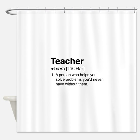 Teacher Definition Shower Curtain