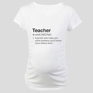 Teacher Definition Maternity T-Shirt