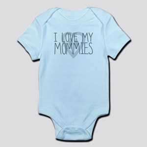 I LOVE MY MOMMIES, Color Blue Body Suit