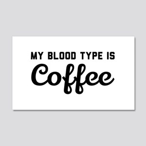 My blood type is coffee Wall Decal