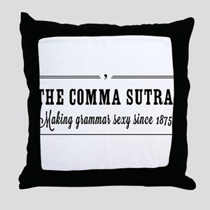 The comma sutra Throw Pillow