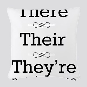 They are not the same Woven Throw Pillow