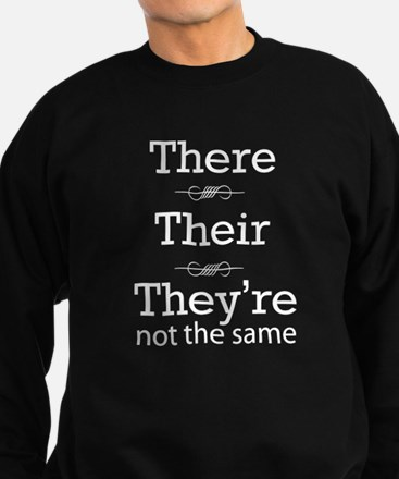 They are not the same Sweatshirt