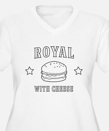 Royal with cheese Plus Size T-Shirt