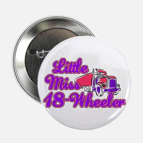 """Little Miss 18-Wheeler 2.25"""" Button"""