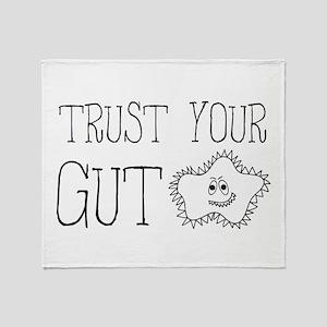 Trust your gut bacteria Throw Blanket