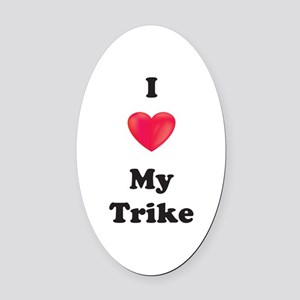 I Love My Trike Oval Car Magnet