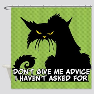 Don't Give Me Advice Angry Cat Sayi Shower Curtain
