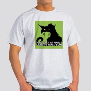 Don't Give Me Advice Angry Cat Sayin Light T-Shirt