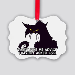 Don't Give Me Advice Angry Cat Sa Picture Ornament