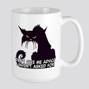 Don't Give Me Advice Angry Cat Saying Large Mug