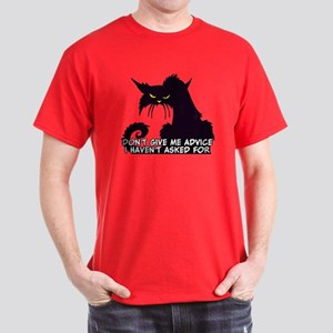 Don't Give Me Advice Angry Cat Saying Dark T-Shirt