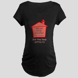 Childproofed home Maternity Dark T-Shirt
