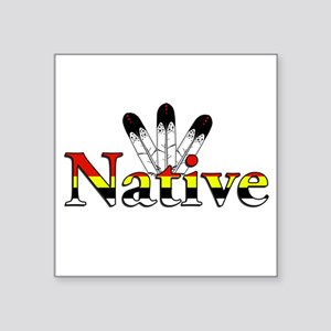 Native text with Eagle Feathers Sticker