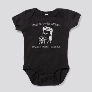 Well behaved women Baby Bodysuit